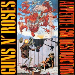 "Guns N' Roses - ""Appetite for Destruction"""