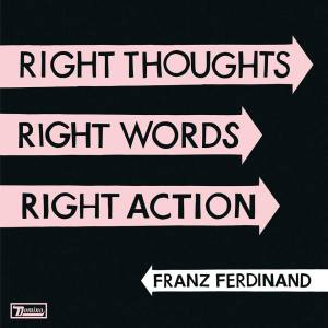 "Franz Ferdinand - Reprodução da capa do disco ""Right Thoughts, Right Words, Right Action"""