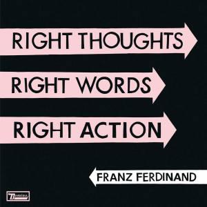 "Franz Ferdinand - Reprodução da capa do disco ""Right Thoughts, Right Words, Right Action"""