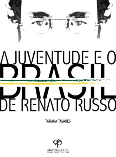 A Juventude e o Brasil de Renato Russo