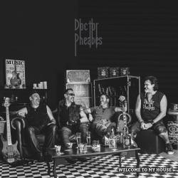 """Doctor Pheabes - Reprodução da capa do disco """"Welcome to My House"""""""
