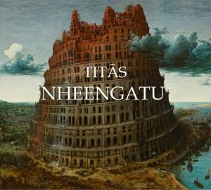 Titas - Nheengatu