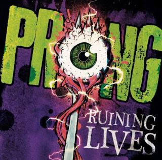 Prong - Ruining Lives - Reprodução da Capa