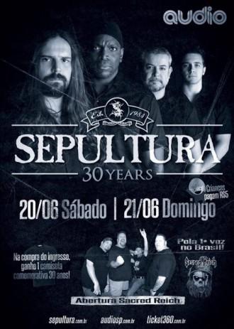 Sepultura 30 Anos - Reprodução do Cartaz do show no Audio Club