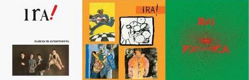 Ira! - Reprodução das capas dos 3 primeiros álbuns