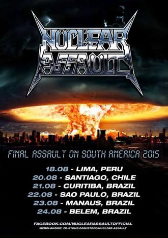 Nuclear Assault - South America 2015 - Cartaz de Divulgação