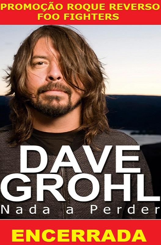 Promoção Roque Reverso - Foo Fighters - Encerrada