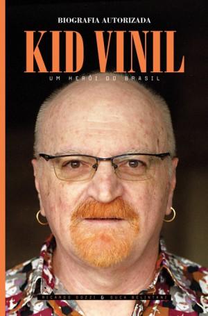 """""""Kid Vinil – Um herói do Brasil (Biografia Autorizada)"""" - Reprodução da Capa"""