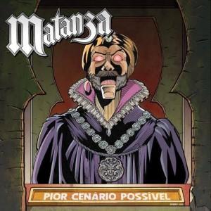 """Matanza - Reprodução da capa do disco """"Pior Cenário Possível"""""""