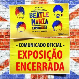 Beatlemania Experience - Reprodução do Banner com a mensagem de cancelamento