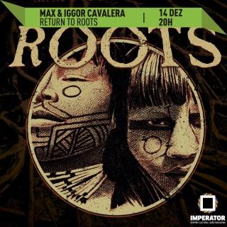 """""""Return to Roots"""" no Rio - Cartaz de Divulgação"""