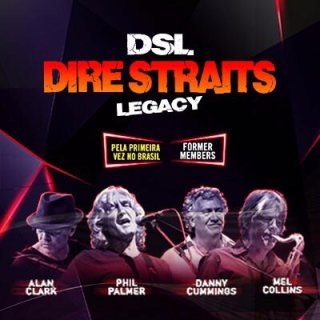 Dire Straits Legacy - Cartaz da Turnê