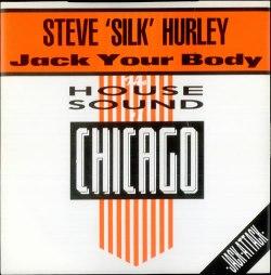 Steve Silk Hurley - Jack Your Body