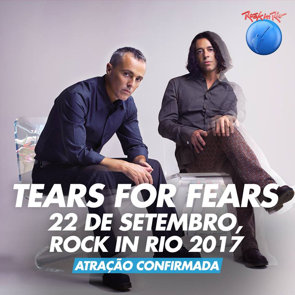 Assistir Tears For Fears ao vivo Rock In Rio 2017 Dublado e Legendado Online