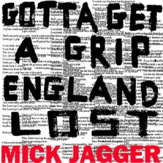 """""""Gotta Get a Grip/England Lost"""" - Reprodução da capa do EP de Mick Jagger"""