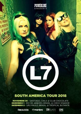L7 - Cartaz de divulgação da turnê pela América do Sul