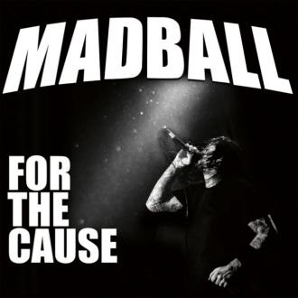 """Madball - Reprodução da capa do disco """"For the Cause"""""""