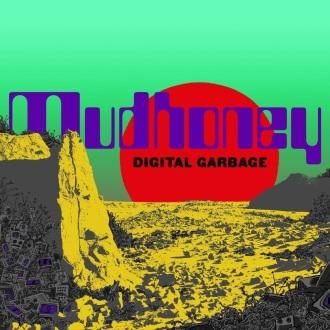 """Mudhoney - Reprodução da capa do disco """"Digital Garbage"""""""