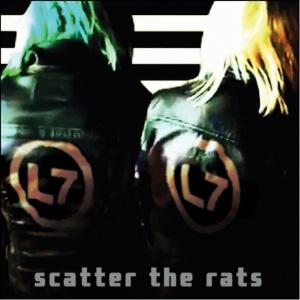 """Scatter The Rats"" - Álbum do L7 - Reprodução"