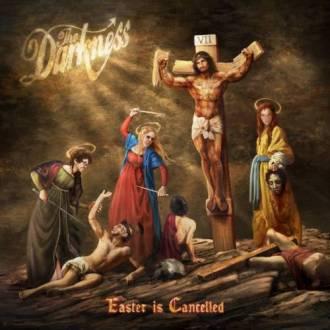 """The Darkness - """"Easter Is Cancelled"""" - Reprodução da capa"""